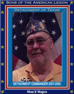 Moss E. Ed Magers Commander Detachment of Texas 2002 - 2003=