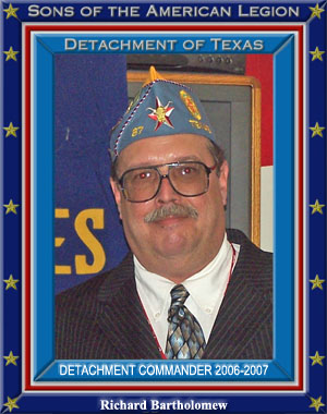 Richard Bartholomew Commander Detachment of Texas 2006 - 2007